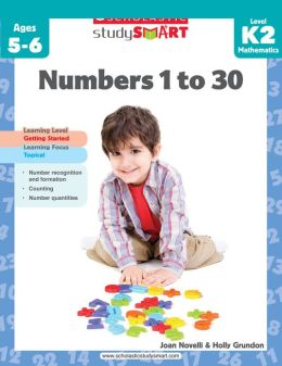 Scholastic Study Smart: Numbers 1 to 30 (K-2) (PagePerfect NOOK Book)