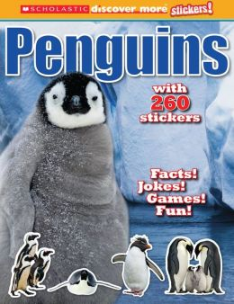 Scholastic Discover More: Penguins Stickerbook