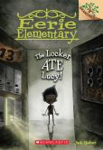 Book Cover Image. Title: The Locker Ate Lucy! (Eerie Elementary Series #2), Author: Jack Chabert