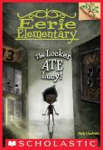 Book Cover Image. Title: Eerie Elementary #2:  The Locker Ate Lucy! (A Branches Book), Author: Jack Chabert