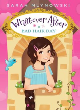 Bad Hair Day (Whatever After Series #5)