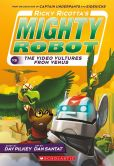Book Cover Image. Title: Ricky Ricotta's Mighty Robot vs. the Voodoo Vultures from Venus (Book 3), Author: Dav Pilkey