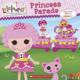 Lalaloopsy: Princess Parade