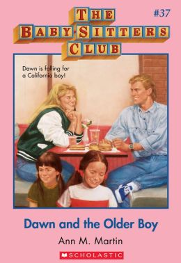 The Baby-Sitters Club #37: Dawn and the Older Boy