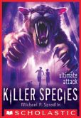 Book Cover Image. Title: Ultimate Attack (Killer Species Series #4), Author: Michael P. Spradlin