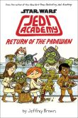 Book Cover Image. Title: Star Wars:  Jedi Academy: Return of the Padawan (Book 2), Author: Jeffrey Brown