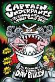 Book Cover Image. Title: Captain Underpants and the Tyrannical Retaliation of the Turbo Toilet 2000, Author: Dav Pilkey