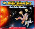 Book Cover Image. Title: Magic School Bus Presents:  Our Solar System, Author: Tom Jackson