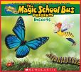 Book Cover Image. Title: Magic School Bus Presents:  Insects, Author: Tom Jackson