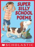 Book Cover Image. Title: Super Silly School Poems, Author: David Greenberg