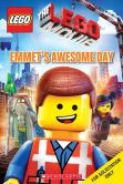 Book Cover Image. Title: LEGO:  The LEGO Movie: Emmet's Awesome Day, Author: Anna Holmes