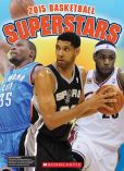 Book Cover Image. Title: Basketball Superstars 2015, Author: K.C. Kelley