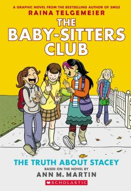 The Truth About Stacey (Baby-Sitters Club Graphix #2)