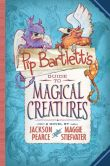 Book Cover Image. Title: Pip Bartlett's Guide to Magical Creatures - Audio Library Edition, Author: Maggie Stiefvater