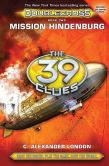 Book Cover Image. Title: Mission Hindenburg (The 39 Clues:  Doublecross, Book 2), Author: Scholastic