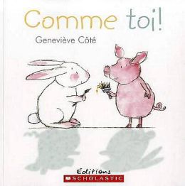 Comme Toi! = Me and You