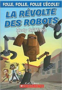 La Revolte Des Robots