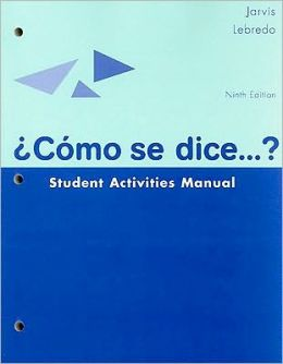 Como SE Dice... ? Student Activities Manual / Workbook