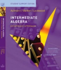 Intermediate Algebra: An Applied Approach, Student Support Edition