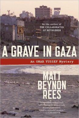 A Grave in Gaza (Omar Yussef Series #2)