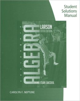 Student Solutions Manual for Larson/Hostetler's Elementary Algebra, 5th