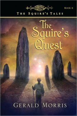 The Squire's Quest (The Squire's Tales Series #9)