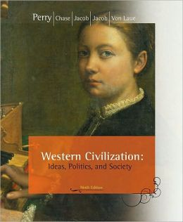 Western Civilization: Ideas, Politics, and Society, Comprehensive Edition
