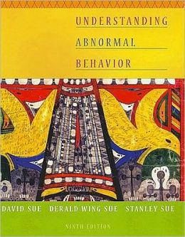 Understanding Abnormal Behavior, 9th Edition