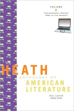 The Heath Anthology of American Literature: Contemporary Period (1945 To The Present), Volume E