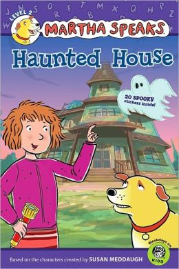 Haunted House (Martha Speaks Series)