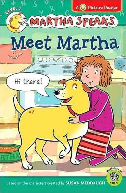 Meet Martha (Martha Speaks Picture Reader Series)