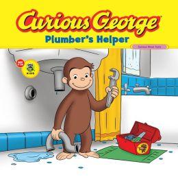 Curious George Plumber's Helper (Curious George Series)