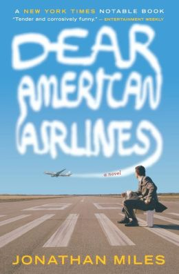 Dear American Airlines: A Novel
