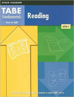 Steck-Vaughn TABE Fundamentals: Test Workbooks (Level E) Reading