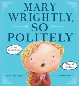 Mary Wrightly, So Politely