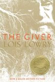 Book Cover Image. Title: The Giver, Author: Lois Lowry