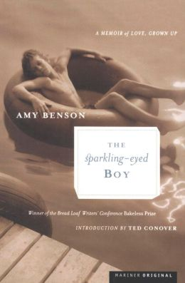 The Sparkling-Eyed Boy: A Memoir of Love, Grown Up