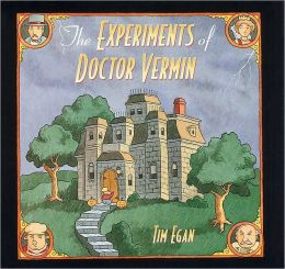 Experiments of Doctor Vermin