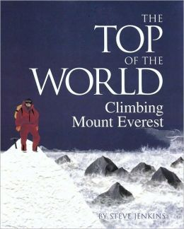 Top of the World: Climbing Mount Everest