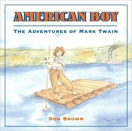 American Boy: The Adventures of Mark Twain