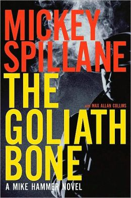 The Goliath Bone (Mike Hammer Series #14)