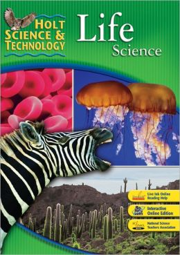 Holt Science and Technology Life Science with Teacher's Edition