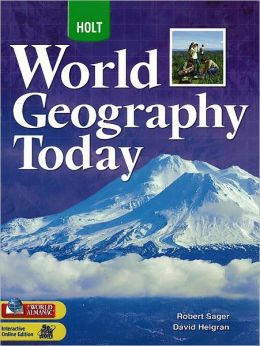 Holt World Geography Today High School Social Studies