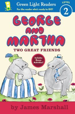 George and Martha Two Great Friends Early Reader