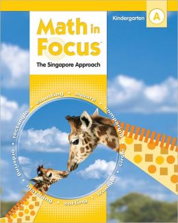 Math in Focus: Singapore Math: Homeschool Package, 1st Semester Grade K 2010