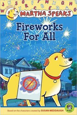 Fireworks for All (Martha Speaks Series)