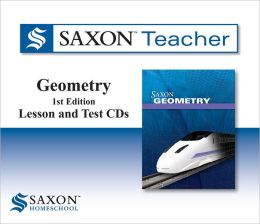 Saxon Geometry Homeschool: Saxon Teacher CD ROM 1st Edition 2010