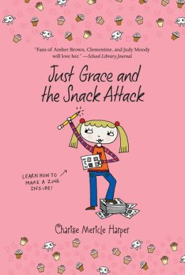 Just Grace and the Snack Attack (Just Grace Series)
