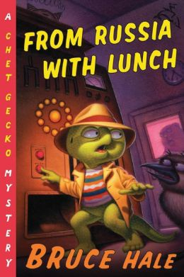 From Russia with Lunch (Chet Gecko Series)