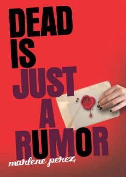 Dead Is Just a Rumor (Dead Is Series #4)